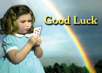 4Good Luck